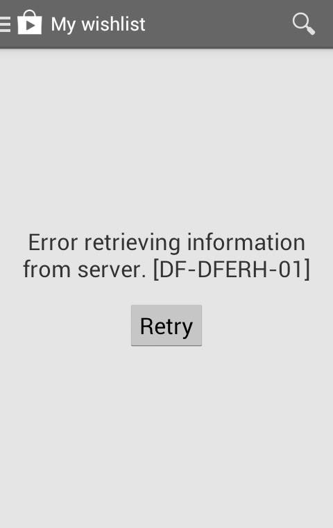 Error Retrieving Information From Server Df-dferh-01 : error, retrieving, information, server, df-dferh-01, DF-DFERH-01, Google, Store, Error?