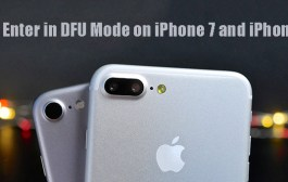 How to Enter in DFU Mode on iPhone 7 and iPhone 7 Plus