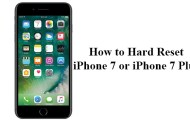 How to Hard Reset iPhone 7 or iPhone 7 Plus