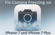 How to Fix Camera Freezing on iPhone 7 and iPhone 7 Plus