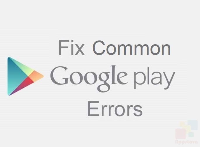 How To: Fix Common Google Play Errors