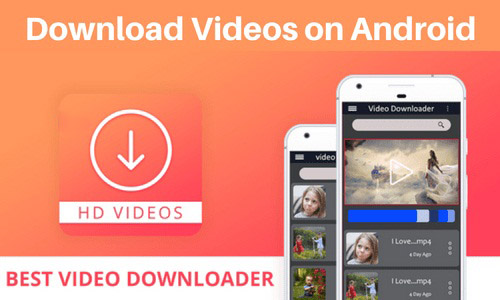 Best Video Downloader for Android