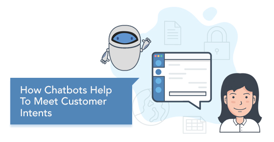 Chatbots Meet Customer Intents