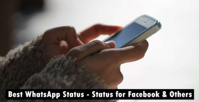 Best WhatsApp Status - Status for Facebook, WeChat, Line and others