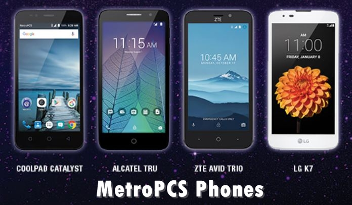 Best Metro PCS Phones 2018 for Android & iOS