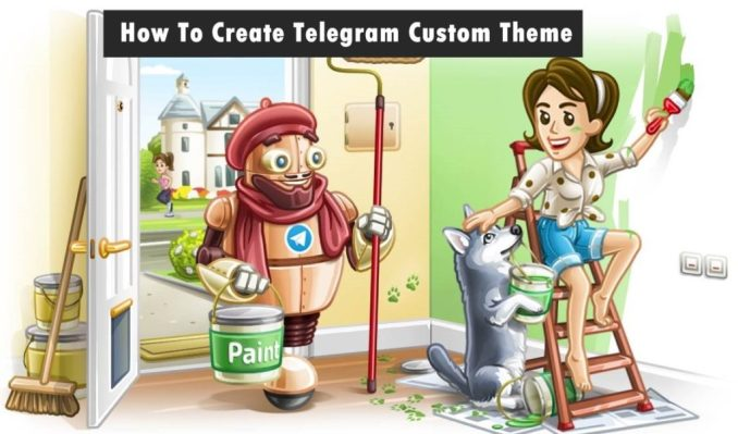 How To Create Telegram Custom Theme