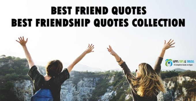 Best Friend Quotes: Best Friendship Quotes Collection