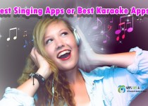 Best Singing Apps or Best Karaoke Apps