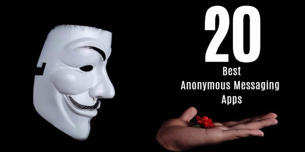 20 Best Anonymous Messaging Apps