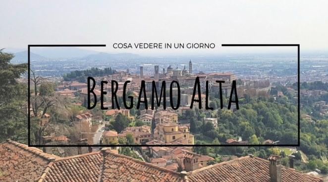 Bergamo cosa vedere in citt alta in un giorno appunti for Cosa vedere a perugia in un giorno