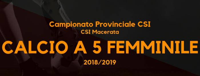 Calcio a 5 femminile – Campionato CSI sez. Macerata '18/'19 – Classifica definitiva e aggiornamenti