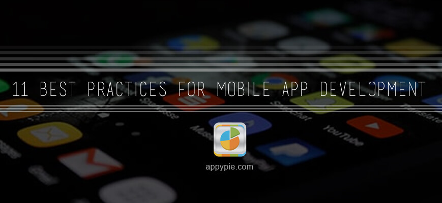 11 Best Practices For Mobile App Development • Appy Pie
