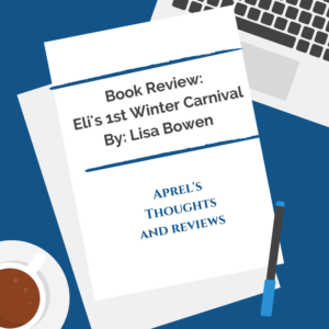 Eli's 1st Winter Carnival Review | Aprel's Thoughts and Reviews