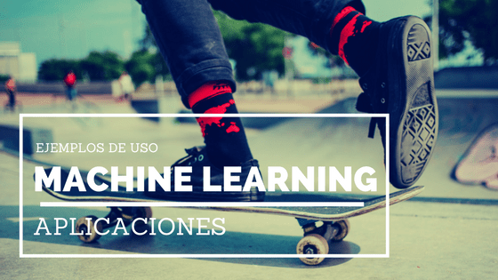 Aplicaciones del Machine Learning