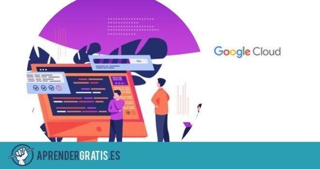 Aprender Gratis   Curso de SRE e ingeniero de desarrollo en Google Cloud