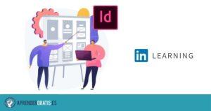 Aprender Gratis | Curso de inDesign y las novedades del programa