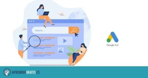Aprender Gratis | Curso de publicidad en Google Ads