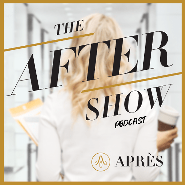 The After Show Podcast on Après, a site dedicated to helping women return to work and transition within the workforce, and connect them with companies seeking talent and diversity. Find jobs and returnships.