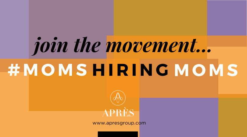 #momshiringmoms how to return moms to the workforce