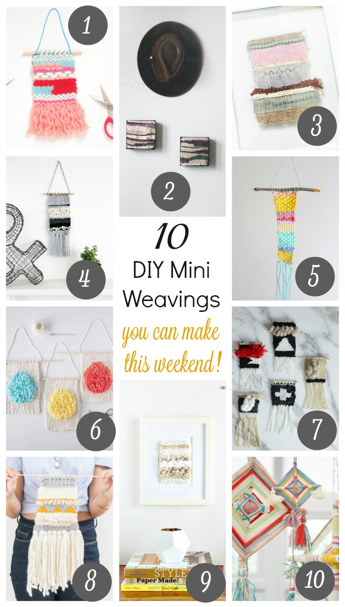These 10 mini weavings are a cinch to make and add a sweet and homemade touch to any space. Best of all, any one (or two) can be created in a weekend! Great for beginners and fun to do with the kiddos!
