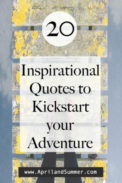Travel Quotes to Kickstart your adventure