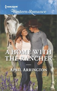 A Home with the Rancher by April Arrington