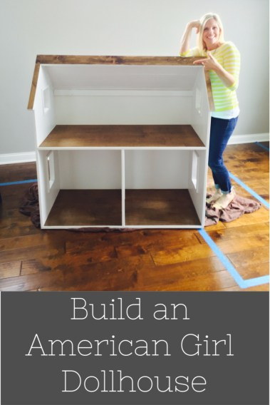 how to build an american girl dollhouse