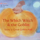 The Witch Witch and the Goblin Stories on the April Eight Songs & Stories Podcast. A shy goblin turns to a tricky witch for help... aprileight.com