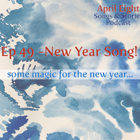 Episode 49 is a Song! Happy New Year.