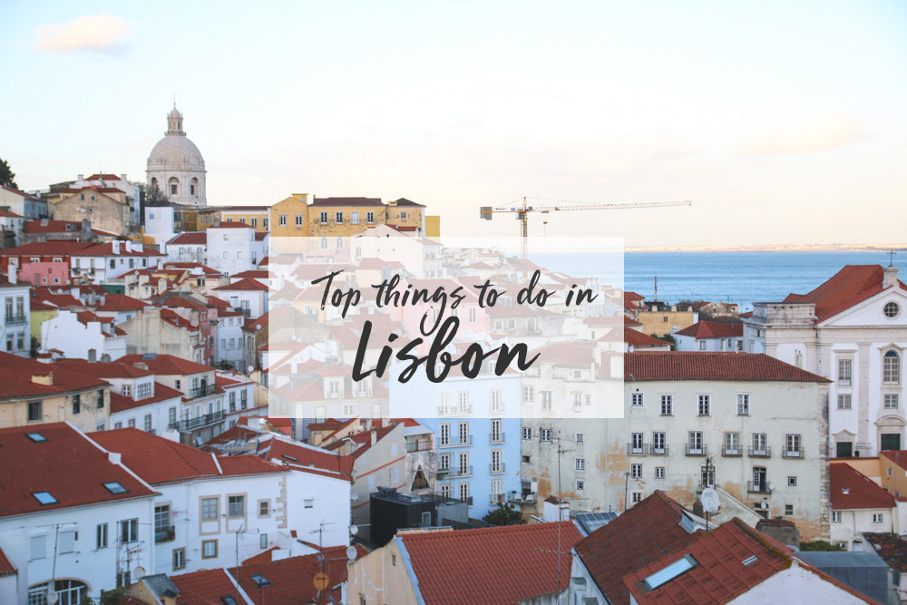 Lisbon Travel Guide: My Top 5 Things to do in Lisbon ...