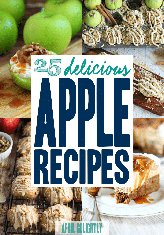 25 Easy Apple Recipes - desserts for Fall Season and Thanksgiving