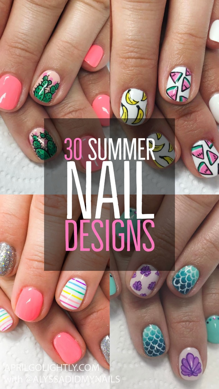 45 Summer and Spring Nails Designs and Art Ideas  April Golightly