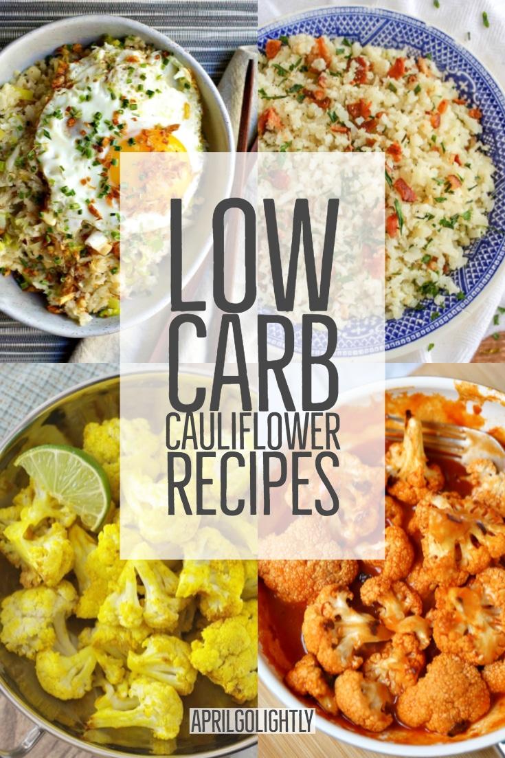 Low Carb Cauliflower recipes