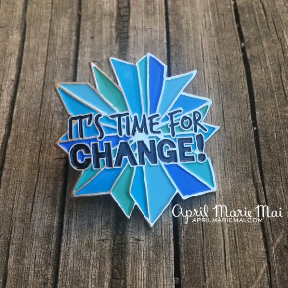 It's Time for Change Pin