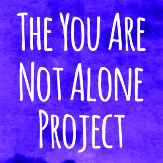 The You Are Not Alone Project