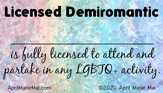 Licensed Demiromantic