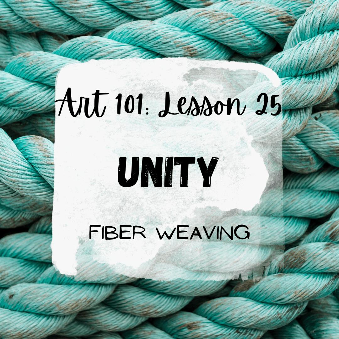Unity in Art: Weaving with Fiber