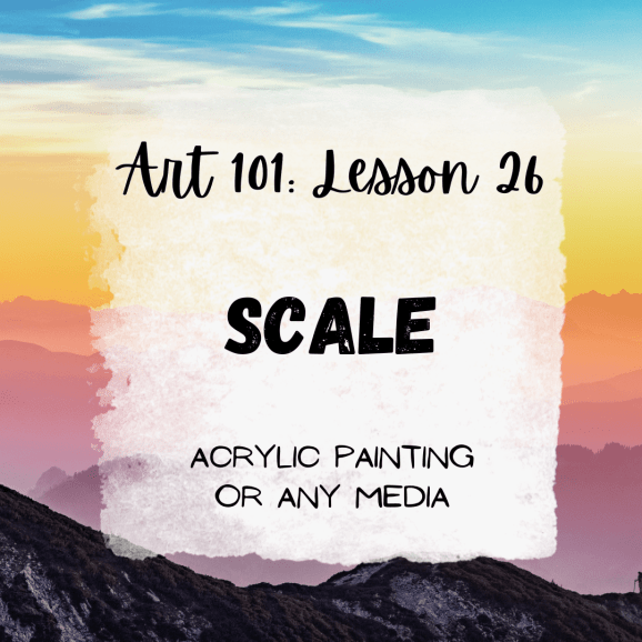 Scale in Art: Acrylic Painting