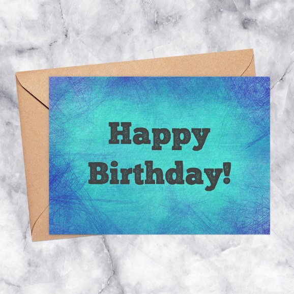 Happy Birthday Blue & Aqua Scratch Texture Printable Greeting Card
