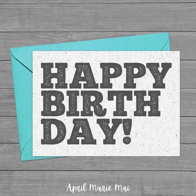Happy Birthday Printable Greeting Card Minimalist Letterpress