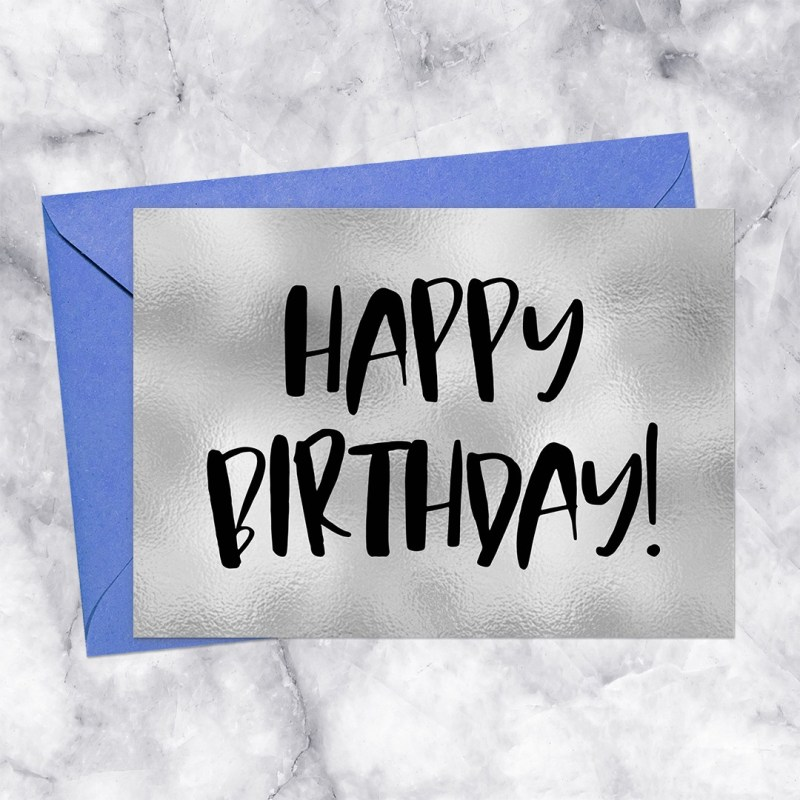 Happy Birthday Printable Greeting Card Silver Foil