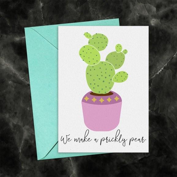 We Make a Prickly Pear Cactus Printable Greeting Card
