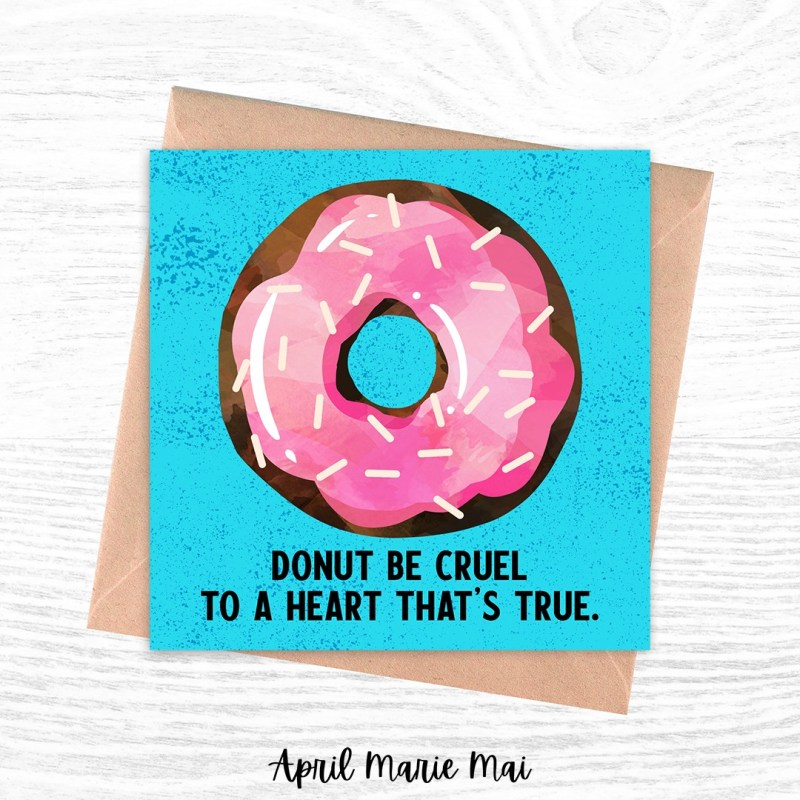 Donut Be Cruel To A Heart That's True Elvis Square Printable Greeting Card