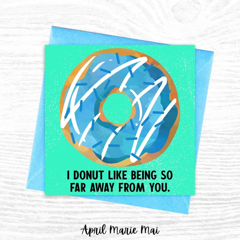 I Donut Like Being So Far Away From You Square Printable Greeting Card