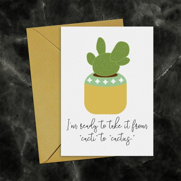 I'm Ready to Take It from Cacti to Cactus Printable Card