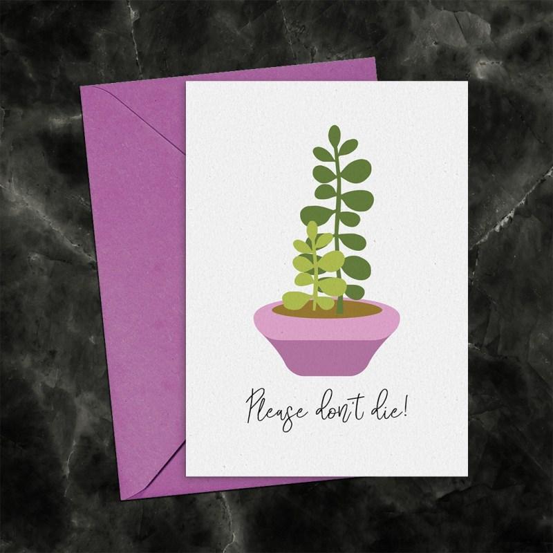Please Don't Die Dark Humor Jade Plant Printable Greeting Card
