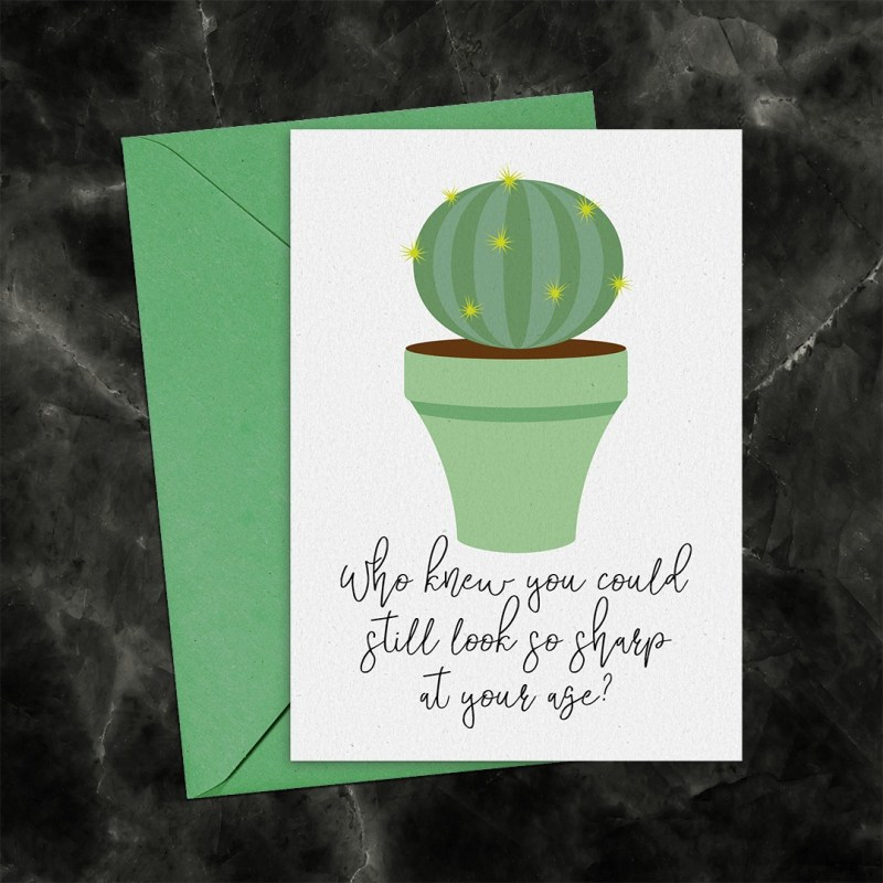 Still Looking Sharp At Your Age Cactus Printable Greeting Card