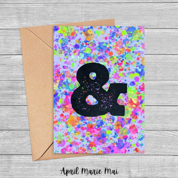 & Ampersand Monogram Letter Rainbow Paint Splatter Printable Greeting Card
