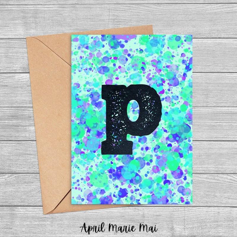 P Monogram Letter Paint Splatter Printable Greeting Card in Blue, Green & Purple