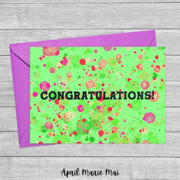 Congratulations! Paint Splatter Lime Green & Pink Printable Greeting Card